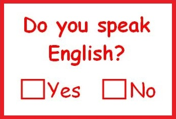 Do you speak english, yes, no