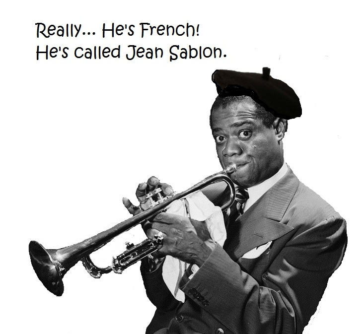 Louis Armstrong disguised as a French man