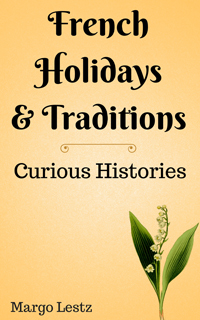 French Holidays & Traditions 200