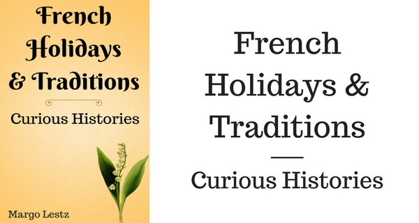 French Holidays &Traditions