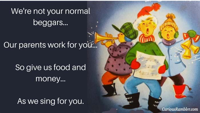 Wassail We're not your normal beggars