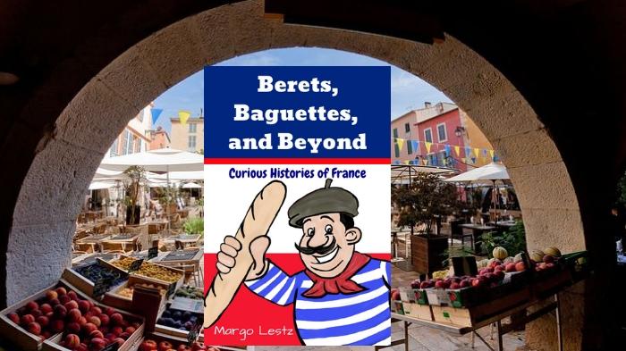 Berets-Baguettes-Beyond